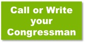 Call or Write your Senator or Representative